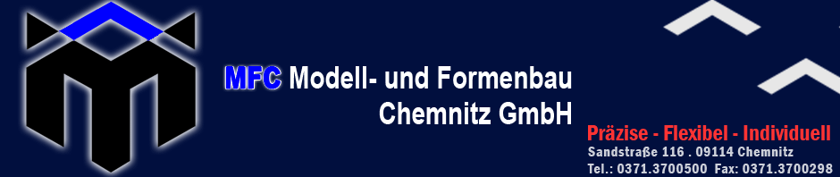 MFC – Modellbau und Formenbau Chemnitz GmbH